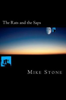 The Rats and the Saps - Mike Stone