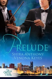 Prelude (Blue Notes) - Shira Anthony, Venona Keyes
