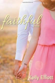 Faithful - Kelly Elliott