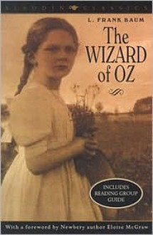 The Wizard of Oz (Aladdin Classics) - L. Frank Baum