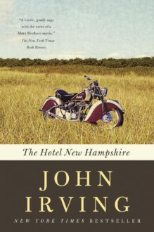 The Hotel New Hampshire - John Irving