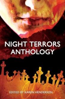 Night Terrors Anthology - Karen Henderson