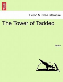 The Tower of Taddeo - Ouida