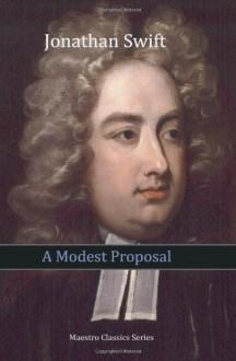 A Modest Proposal - Jonathan Swift