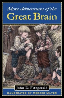 More Adventures of the Great Brain - John D. Fitzgerald,Mercer Mayer