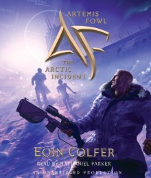 The Arctic Incident - Eoin Colfer, Nathaniel Parker