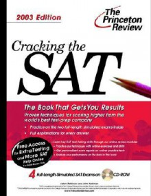Cracking The Sat With Sample Tests On Cd Rom, 2003 Edition (College Test Prep) - Adam Robinson, John Katzman
