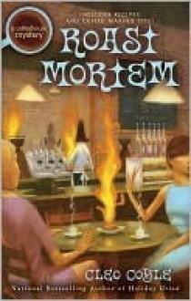Roast Mortem - Cleo Coyle