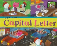 If You Were a Capital Letter (Word Fun) - Trisha Speed Shaskan, Sara Gray