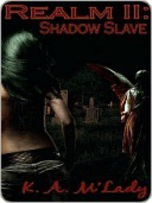 Shadow Slave - K.A. M'Lady