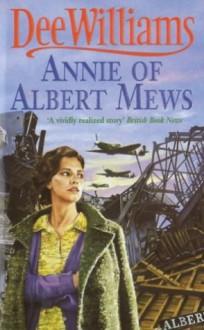 Annie of Albert Mews - Dee Williams