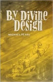 By Divine Design - Michael Pearl