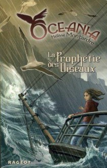 La Prophétie des Oiseaux - Hélène Montardre