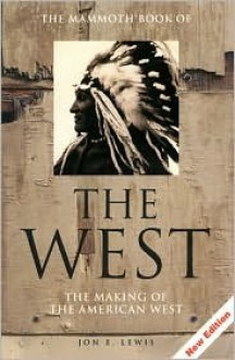 The Mammoth Book of the West (Giant Books) - Jon E. Lewis