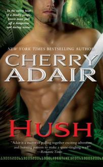 Hush - Cherry Adair