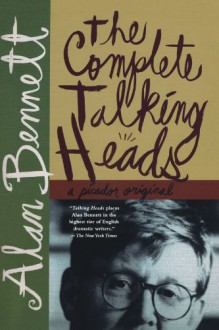 The Complete Talking Heads - Alan Bennett