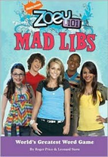 Zoey 101 Mad Libs - Roger Price, Leonard Stern