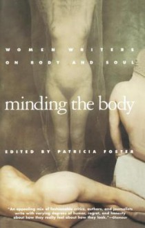 Minding the Body - Patricia Foster
