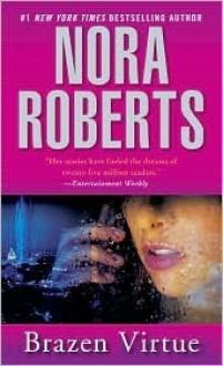 Brazen Virtue (SS/BV #2) - Nora Roberts