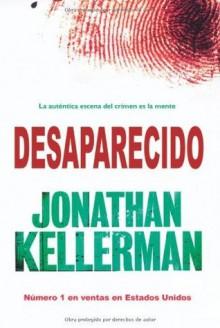 Desaparecido (Best seller) (Spanish Edition) - Jonathan Kellerman