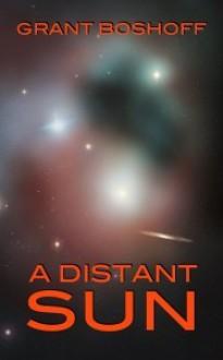 A Distant Sun - Grant Boshoff