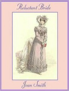 Reluctant Bride - Joan Smith