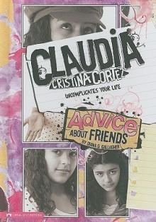 Advice about Friends - Diana G. Gallagher, Brann Garvey
