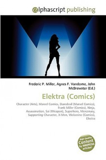 Elektra - Frederic P. Miller, Agnes F. Vandome, John McBrewster