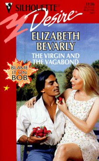 The Virgin and the Vagabond - Elizabeth Bevarly