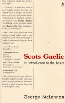 Scots Gaelic: An Introduction to the Basics - George Robert McLennan