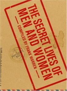The Secret Lives of Men and Women: A PostSecret Book - Frank Warren