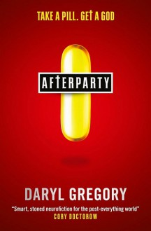 Afterparty - Daryl Gregory