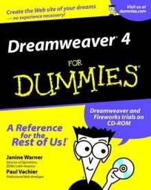 Dreamweaver 4 For Dummies - Janine Warner, Paul Vachier