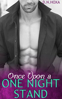 Once Upon a One Night Stand: A Romance Series (Lover Book 1) - D.N. Hoxa