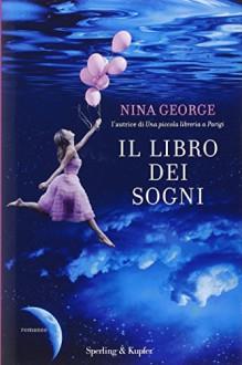 Il libro dei sogni - Nina George,C. Proto