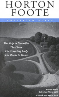Collected Plays, Vol. 2 - Horton Foote