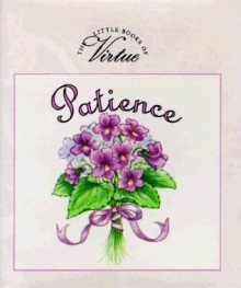 Patience (The Little Books of Virtue) - Ariel Books