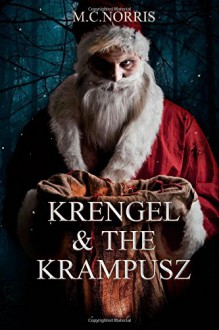 Krengel & The Krampusz - M.C. Norris