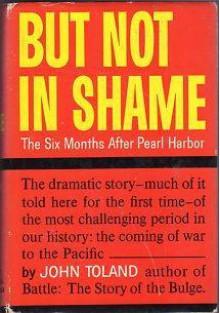 But Not in Shame - John Toland