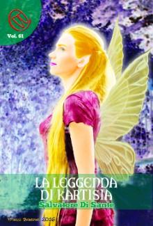 La Leggenda di Kartysia (Wizards & Blackholes) - Salvatore Di Sante, Alessia Martinis