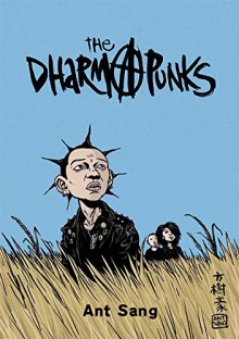 The Dharma Punks - Anthony Sang,Dylan Horrocks