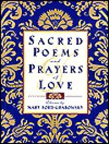 Sacred Poems and Prayers of Love - Mary Ford-Grabowsky