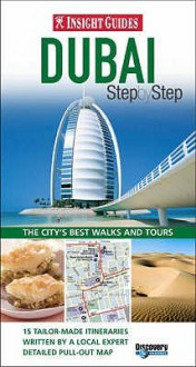 Dubai Insight Step By Step - Matt Jones, Insight Guides