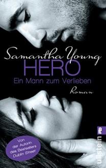 Hero - Ein Mann zum Verlieben - Samantha Young, Sybille Uplegger