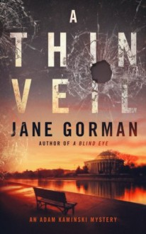 A Thin Veil: Book 2 in the Adam Kaminski mystery series (The Adam Kaminski Mysteries) (Volume 2) - Jane Gorman