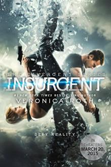 Insurgent Movie Tie-in Edition (Divergent Series) - Veronica Roth