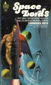 Space Lords - Cordwainer Smith, Jack Gaughan