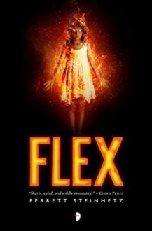 Flex ('Mancer) - Ferrett Steinmetz