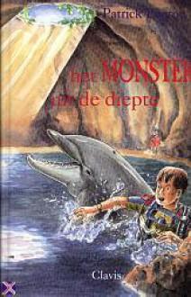 Het monster uit de diepte (Dolfijnenkind #2) - Patrick Lagrou
