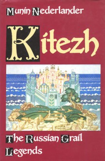 Kitezh: The Russian Grail Legends - Munin Nederlander